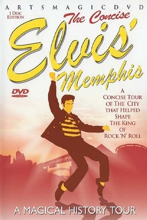 Elvis Memphis-The Concise Magical History Tour
