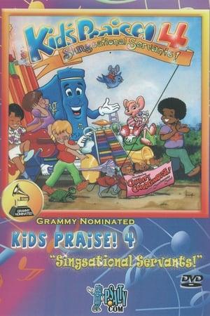 Kids Praise! 4: Singsational Servants! (1984)