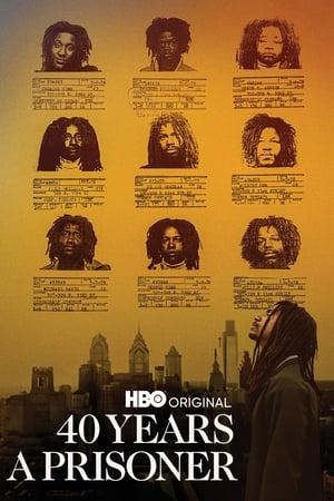 40 Years a Prisoner              2020 Full Movie
