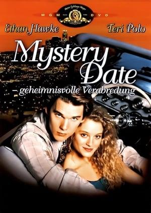Mystery Date – Eine geheimnisvolle Verabredung