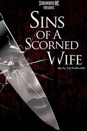 Sins of a Scorned Wife (2019)