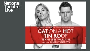 English movie from 2018: National Theatre Live: Cat on a Hot Tin Roof