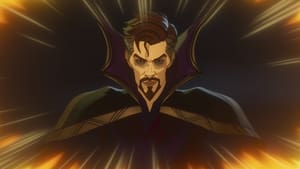 What If...? Season 1 :Episode 4  What If… Doctor Strange Lost His Heart Instead of His Hands?