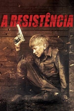 A Resistência - Poster