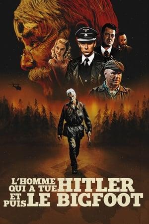 L'homme qui a tué Hitler et puis le Bigfoot