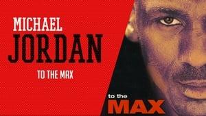 Michael Jordan to the Max (2000)
