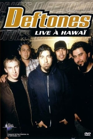 Deftones: Live in Hawaii (2003)