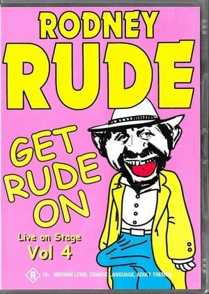 Rodney Rude: Get Rude On