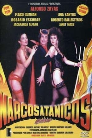 Watch Narcosatanicos Diabolicos online