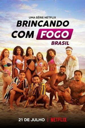 Brincando com Fogo: Brasil 1ª Temporada Completa Torrent (2021) Nacional 5.1 WEB-DL 720p / 1080p – Download