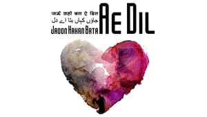Jaoon Kahan Bata Ae Dil (2019) Bollywood Full Movie Watch Online Free Download HD