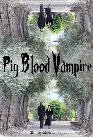 Pig Blood Vampire (2020)