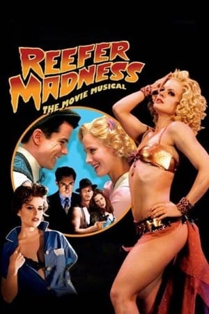 Poster Reefer Madness: The Movie Musical (2006)