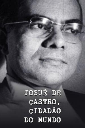 Josué de Castro, Cidadão do Mundo