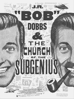 "J.R. ""Bob"" Dobbs and The Church of the SubGenius (2019)"