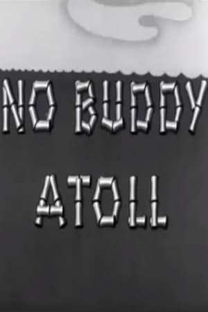 Regarder.#.No Buddy Atoll Streaming Vf 1945 En Complet ...