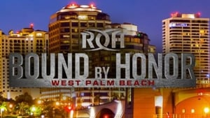ROH Bound by Honor – West Palm Beach, FL (2018)