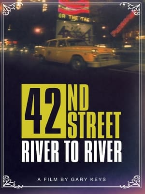 42nd Street: River to River