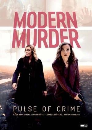 Modern Murder: Pulse of Crime (2020)