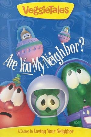 Poster VeggieTales: Are You My Neighbor? (1995)