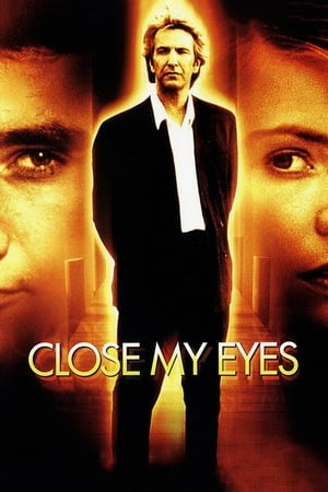 Close My Eyes-Alan Rickman