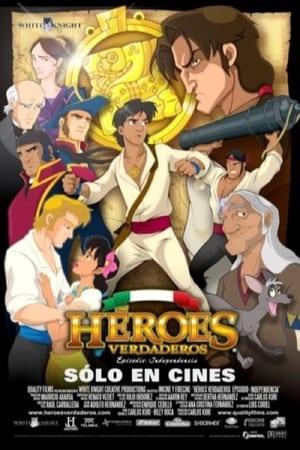 Heroes Verdaderos (2010)