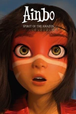 poster Ainbo: Spirit of the Amazon