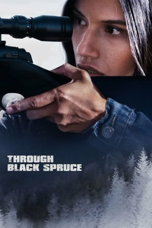 Through Black Spruce 2018 Full Movie Subtitle Indonesia