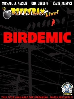 RiffTrax Live: Birdemic - Shock and Terror (2012)