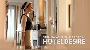 Hotel Desire [2011]