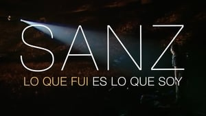 movie from 2018: Alejandro Sanz: What I Was Is What I Am