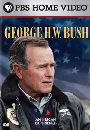American Experience: George H. W. Bush