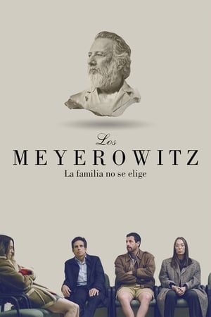 Los Meyerowitz: La familia no se elige (2017)