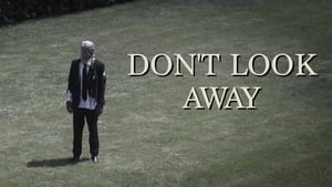 Don't Look Away (2017)