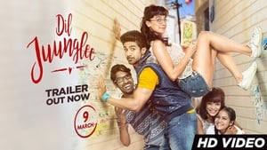 Dil Juunglee(2018) Hindi Full Movie Watch Online HD Print Free Download