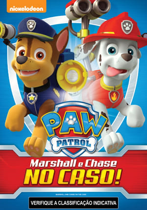 Patrulha Canina Marshall e Chase no Caso! Torrent, Download, movie, filme, poster