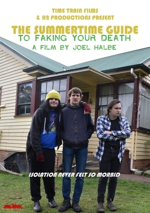 The Summertime Guide to Faking Your Death (2021)