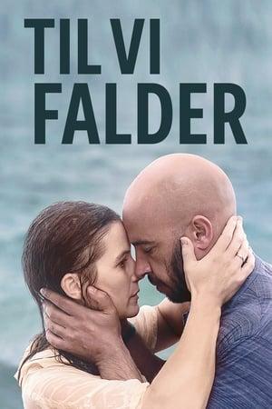Til vi falder (2019)