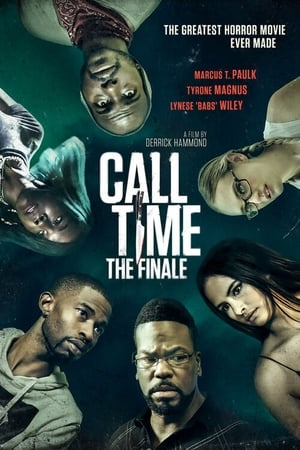 Ver Call Time The Finale (2021) Online