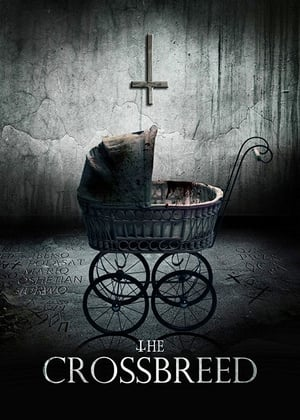 The Crossbreed (2017)