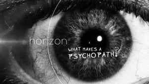 English movie from 2017: What Makes a Psychopath?