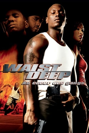 Waist Deep : Au cœur des gangs (2006)