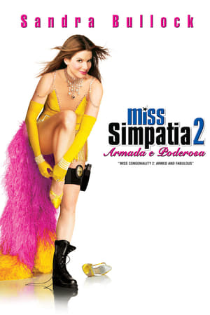 Miss Simpatia 2: Armada e Poderosa Torrent, Download, movie, filme, poster