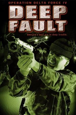 Poster Operation Delta Force 4: Deep Fault (1999)