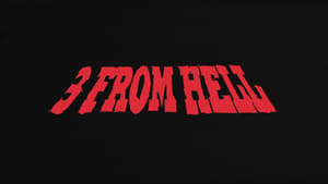[watch free] 3 from Hell (2019) free no subscribe