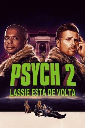 Psych 2: Lassie está de Volta - Poster