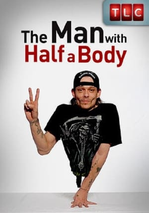 The Man with Half a Body (2010)
