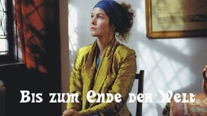 German movie from 2014: Bis zum Ende der Welt