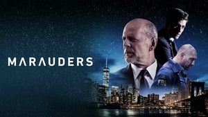 Marauders full movie