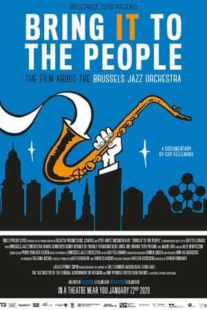 Bring It to the People - the film about the Brussels Jazz Orchestra